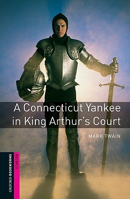A Connecticut Yankee in King Arthur's Court (Bookworms)
