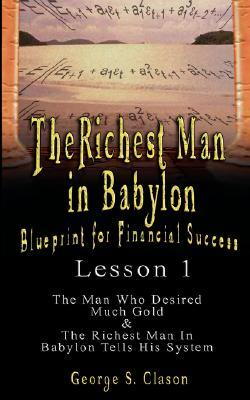 The Richest Man in Babylon: Blueprint for Financial Success - Lesson 1