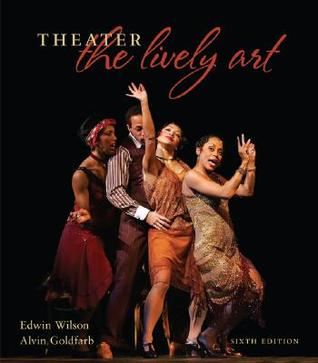 Theater the lively art by edwin wilson theater the lively art other editions fandeluxe Choice Image