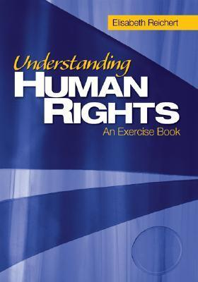 Understanding Human Rights: An Exercise Book