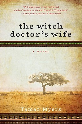 The Witch Doctor's Wife by Tamar Myers