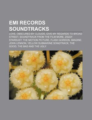EMI Records Soundtracks: Love, Obscured by Clouds, Give My Regards to Broad Street, Soundtrack from the Film More