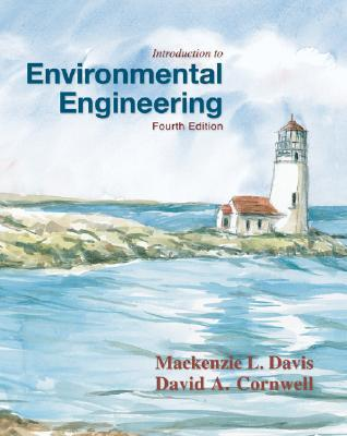 Introduction To Environmental Engineering By Mackenzie L Davis