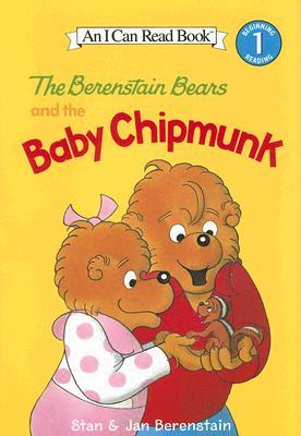 The Berenstain Bears and the Baby Chipmunk by Stan Berenstain