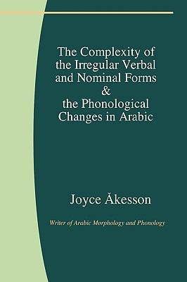 the-complexity-of-the-irregular-verbal-and-nominal-forms-the-phonological-changes-in-arabic