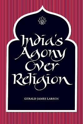 India's Agony Over Religion EPUB PDF por Gerald James Larson