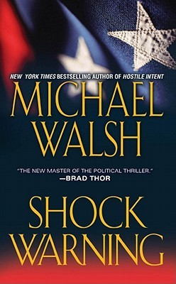 Shock Warning by Michael   Walsh