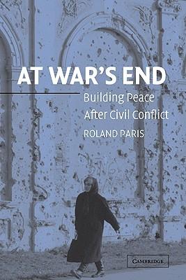 At War's End by Roland Paris