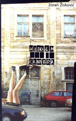 Hidden Camera by Zoran Živković