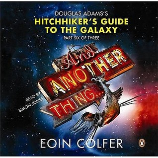 Ebook And Another Thing... by Eoin Colfer DOC!