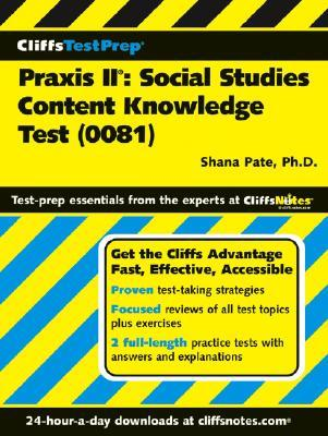 CliffsTestPrep Praxis II: Social Content Knowledge Test: (0081)