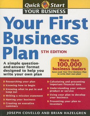Your First Business Plan A Simple Question And Answer Workbook