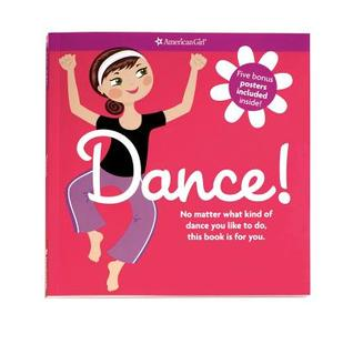 Dance!: No Matter What Kind of Dance You Like to Do, This Book Is for You. [With 5 Posters]