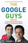 The Google Guys by Richard L. Brandt
