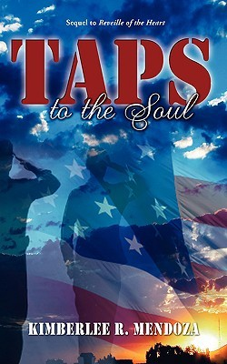 Taps To The Soul by Kimberlee R. Mendoza