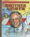 Brother Andrew by Renee Taft Meloche