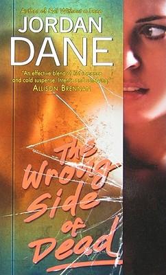 The Wrong Side of Dead by Jordan Dane