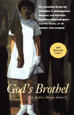 God's Brothel by Andrea Moore-Emmett