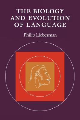 The Biology and Evolution of Language