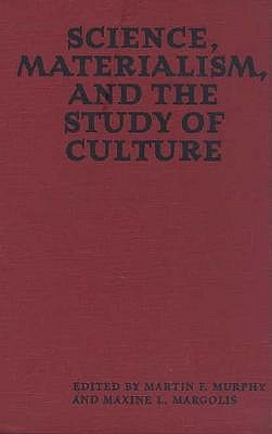Science, Materialism, and the Study of Culture
