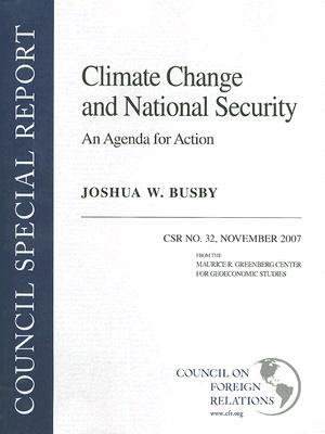 Climate Change and National Security: An Agenda for Action
