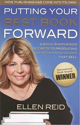 Putting Your Best Book Forward by Ellen Reid