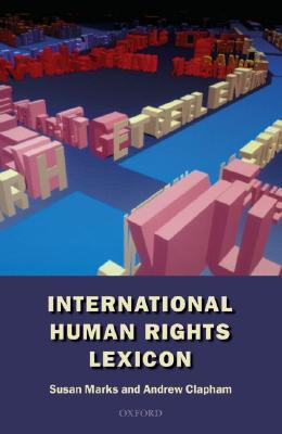 International Human Rights Lexicon by Susan R. Marks
