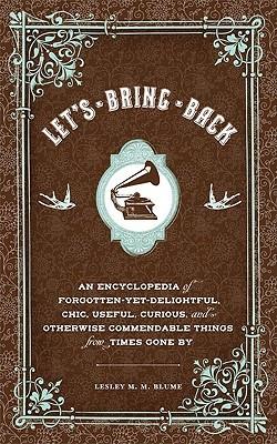 Let's Bring Back by Lesley M.M. Blume