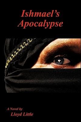 Ishmael's Apocalypse
