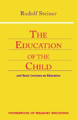 The Education of the Child (Foundations ...