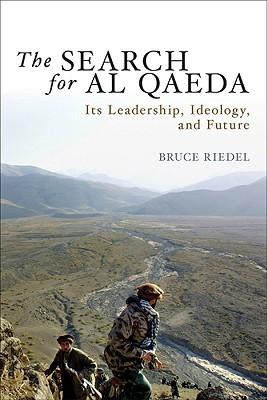 The Search for Al Qaeda by Bruce Riedel