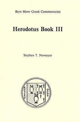 Herodotus: Text in Greek, Commentary in English Bk. 3 (Greek Commentaries Series)