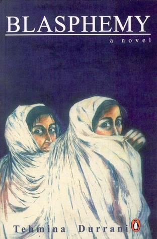 Blasphemy by Tehmina Durrani