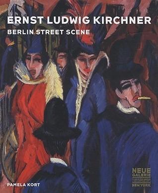 Ernst Ludwig Kirchner: Berlin Street Scene