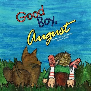 Good Boy, August