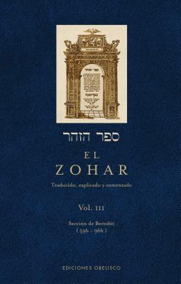 El Zohar, Vol. III: Traducido, Explicado y Comentado