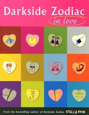 Darkside Zodiac in Love by Stella Hyde