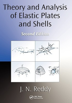 Theory and Analysis of Elastic Plates and Shells