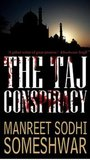 The Taj Conspiracy (Mehrunisa Trilogy, #1)
