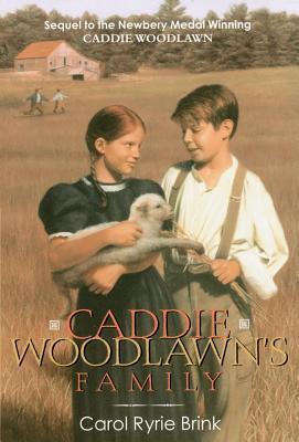 Caddie woodlawn's family by Carol Ryrie Brink