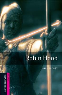 Robin Hood (Oxford Bookworms Starter)