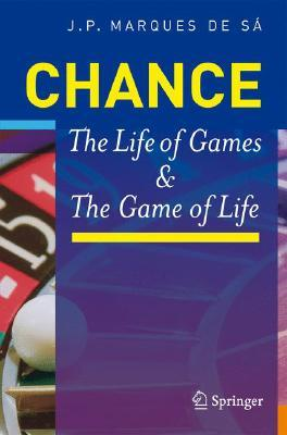 Chance: The Life of Games & the Game of Life