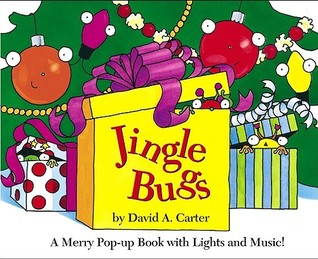 Jingle Bugs: A Merry Pop-up Book with Lights and Music