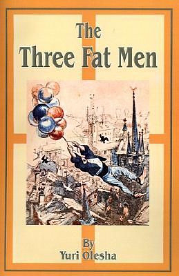 Image result for Yuri Olesha, The Three Fat Men,
