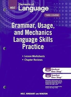 Elements of Language: Grammar Usage and Mechanics Language Skills Practice Grade 9