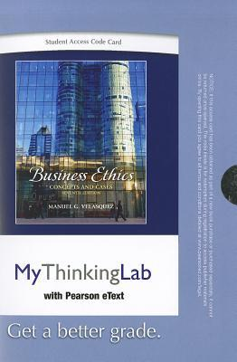 MyThinkingLab with Pearson eText Student Access Code Card for Business Ethics (standalone)