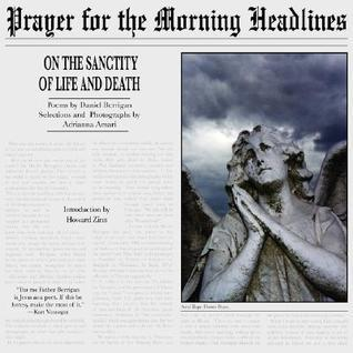 Prayer for the Morning Headlines: On the Sanctity of Life and Death