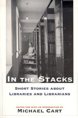 In the Stacks by Michael Cart