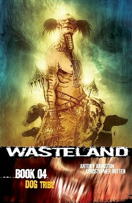 Wasteland Book 4 by Antony Johnston