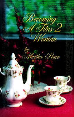 Becoming a Titus 2 Woman